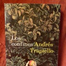Libros: LOS CONFINES. ANDRÉS TRAPIELLO. Lote 156901824