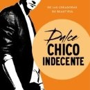 Libros: DULCE CHICO INDECENTE (WILD SEASONS 1). Lote 158141414