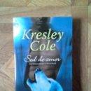 Libros: KRESLEY COLE - SED DE AMOR. Lote 158507698