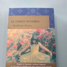 Libros: EL LÍMITE INVISIBLE DE KATHRYN DAVIS. Lote 165999488