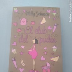 Libros: EL CLUB DEL PUDIN MILLY JOHNSON VERSÁTIL 9788493704278. Lote 168790621