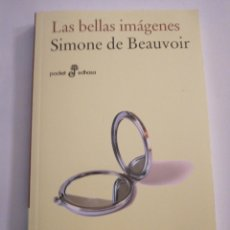 Libros: LAS BELLAS IMAGENES DE SIMON BEAUVOIR. Lote 169045848
