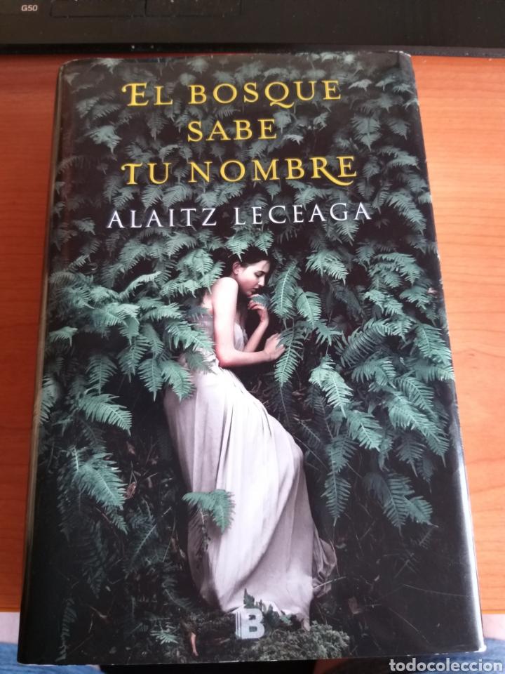 EL BOSQUE SABE TU NOMBRE. ALAITZ LECEAGA (Libros Nuevos - Literatura - Narrativa - Novela Romántica)