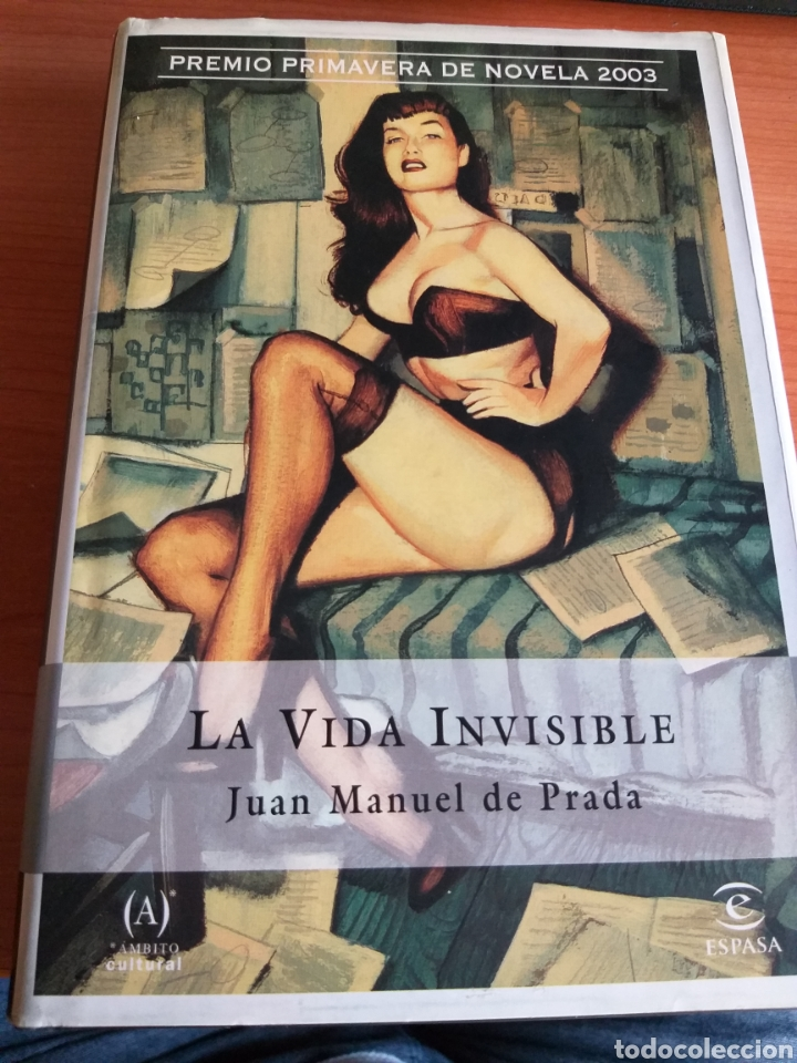 LA VIDA INVISIBLE. JUAN MANUEL DE PRADA (Libros Nuevos - Literatura - Narrativa - Novela Romántica)