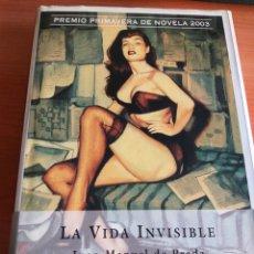 Libros: LA VIDA INVISIBLE. JUAN MANUEL DE PRADA. Lote 169824190