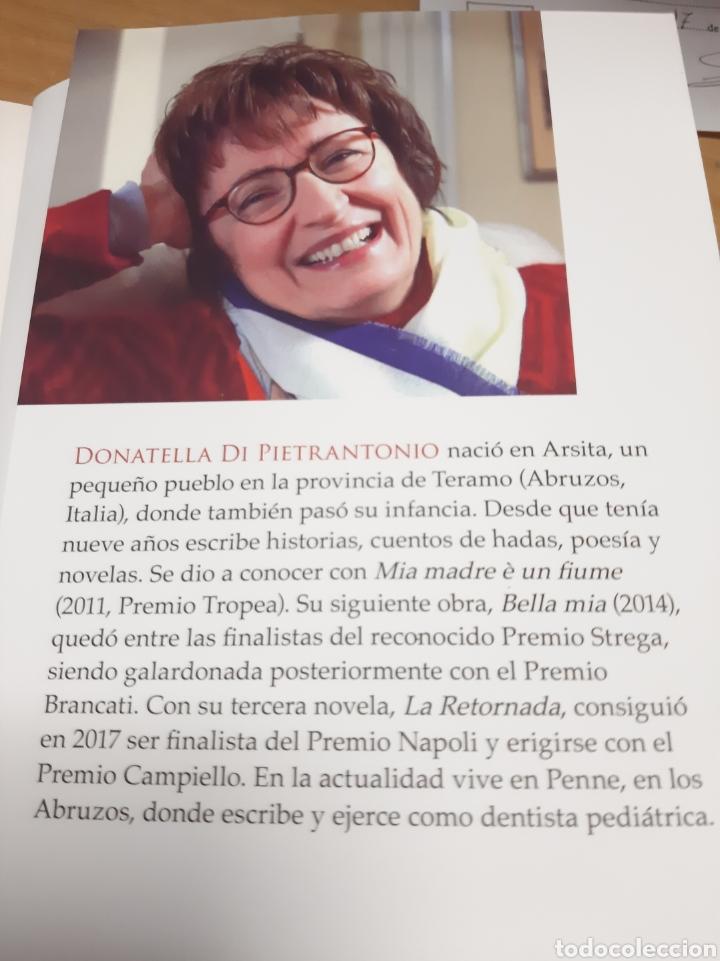Libros: 2018 1 edición La Retornada Donatella di Pietrantonio historia maternidad el amor el abandono - Foto 4 - 171297274