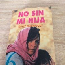 Libros: NO SIN MI HIJA. Lote 172683383