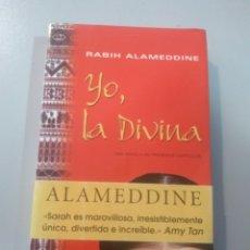 Libros: YO, LA DIVINA. RABIH ALAMEDDINE. SEIX BARRAL 9788432296253. Lote 173083958