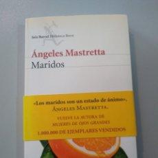 Libros: MARIDOS. ÁNGELES MASTRETTA. SEIX BARRAL 9788432212451. Lote 173203314
