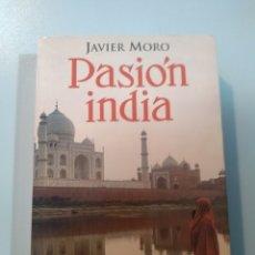 Libros: PASIÓN INDIA. JAVIER MORO. SEIX BARRAL 9788432296413. Lote 173218300