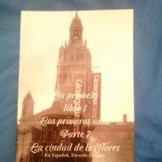 Libros: LA PROMESA LIBRO 1 LOS PRIMEROS AÑOS PARTE 7 LA CIUDAD DE LAS FLORES. Lote 173600774