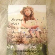 Libros: LA PROMESA LIBRO 1 LOS PRIMEROS AÑOS PARTE 5 LA CASA DE CAMPO DE ABERDEEN. Lote 173600849