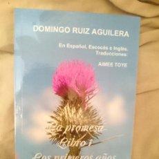 Libros: LA PROMESA LIBRO 1 LOS PRIMEROS AÑOS PARTE 3 UN TRISTE ADIOS. Lote 173600892