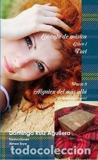 LA CAJA DE MUSICA LIBRO 1 TORI PARTE 3 ALGUIEN DEL MAS ALLA (Libros Nuevos - Literatura - Narrativa - Novela Romántica)