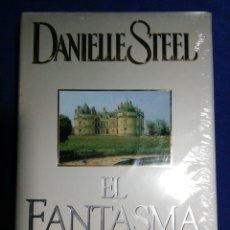 Libros: NUEVO EN EL PLÁSTICO. EL FANTASMA. DANIELLE STEEL. Lote 179336818