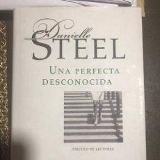 Libros: UNA PERFECTA DESCONOCIDA. DANIELLE STEEL. Lote 182753731