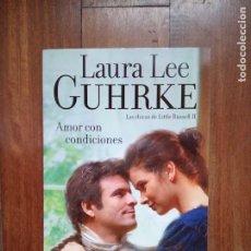 Libros: LAURA LEE GUHRKE - AMOR CON CONDICIONES. Lote 182947422