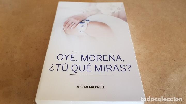 Libros: MEGAN MAXWELL / CONJUNTO DE 3 LIBROS NUEVOS. - Foto 4 - 182965781