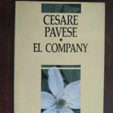 Libros: EL COMPANY DE CESARE PAVESE. NOVEL.LA SOBRE LES RELACIONS PERSONALS ENTRE HOMES.. Lote 183068506