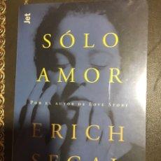 Libros: SÓLO AMOR ERICH SEGAL. Lote 183428910