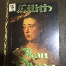Libros: JEAN PLAIDY VICTORIA HOLT LILITH. Lote 183429576