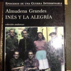 Libros: INES Y LA ALEGRÍA ALMUDENA GRANDES. Lote 183612786