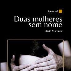 Libros: DUAS MULHERES SEM NOME ISBN 9789892095189. Lote 187563303