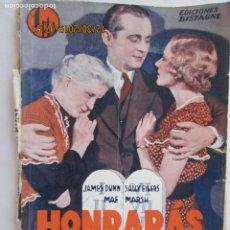 Libros: HONRARÁS A TU MADRE -EDICIONES BISTAGNE - LA NOVELA SEMANAL CINEMATOGRÁFICA Nº 178 . Lote 189583020