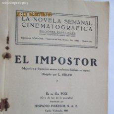 Libros: EL IMPOSTOR , EDICIONES BISTAGNE - LA NOVELA SEMANAL CINEMATOGRÁFICA . Lote 189583143