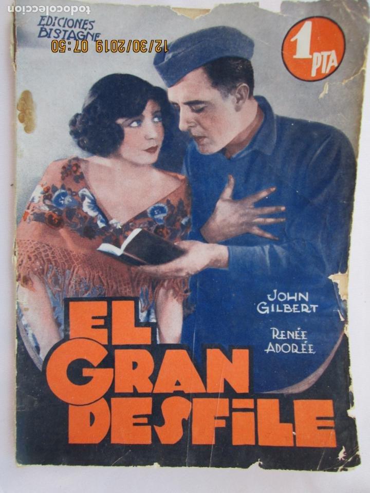 EL GRAN DESFILE , JOHN GILBERT EDICIONES BISTAGNE - LA NOVELA SEMANAL CINEMATOGRÁFICA (Libros Nuevos - Literatura - Narrativa - Novela Romántica)