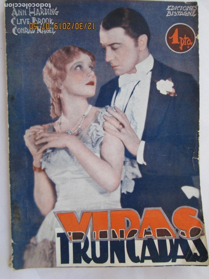 VIDAS TRUNCADAS , - ANN HARDING -EDICIONES BISTAGNE - LA NOVELA SEMANAL CINEMATOGRÁFICA Nº 152 (Libros Nuevos - Literatura - Narrativa - Novela Romántica)