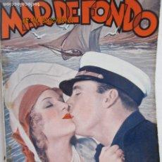 Libros: MAR DE FONDO , GEROGE O´BRIEN -EDICIONES BISTAGNE - LA NOVELA SEMANAL CINEMATOGRÁFICA Nº148. Lote 189586270
