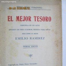 Libros: ZARZUELA EN UN ACTO EL MEJOR TESORO , PEDRO PEREZ FERNANDEZ - SEVILLA 1929 1ª EDICION . Lote 189587048
