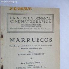 Libros: MARRUECOS - MARLENE DIETRICH -EDICIONES BISTAGNE - LA NOVELA SEMANAL CINEMATOGRÁFICA. Lote 189588846
