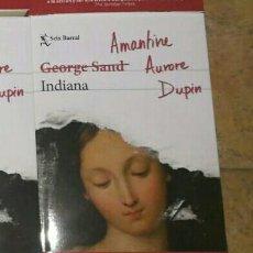 Libros: INDIANA. AMANTINE. AURORE LUCILE. DUPIN. EDITORIAL: SEIX BARRAL AÑO PUBLICACIÓN: 2020. Lote 191541673