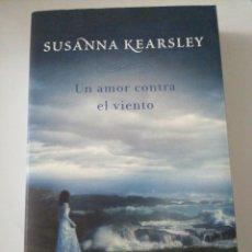 Libros: UN AMOR CONTRA EL VIENTO SUSANNA KEARSLRY. Lote 191737182