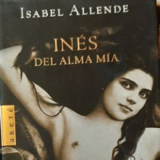 Libros: LIBROS INÉS DEL ALMA MÍA. ISABEL ALLENDE. Lote 192711295