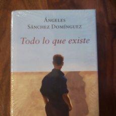 Libros: TODO LO QUE EXISTE (ÁNGELES SÁNCHEZ DOMÍNGUEZ). Lote 192923066