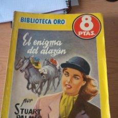 Libros: BIBLIOTECA ORO EL ENIGMA DEL ALAZAN 326. Lote 196351412