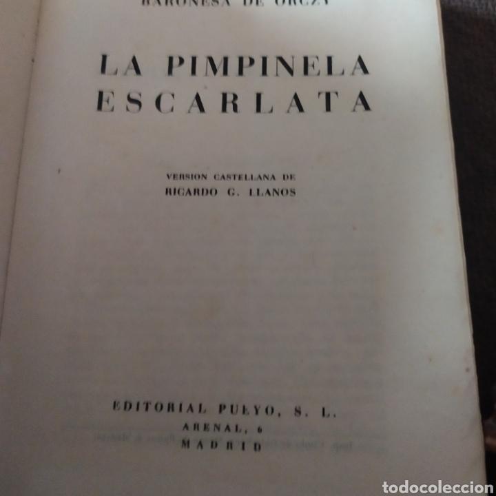 Libros: La pinpinela escarlata editorial pueyo 1950.primer edicion. - Foto 3 - 198047082