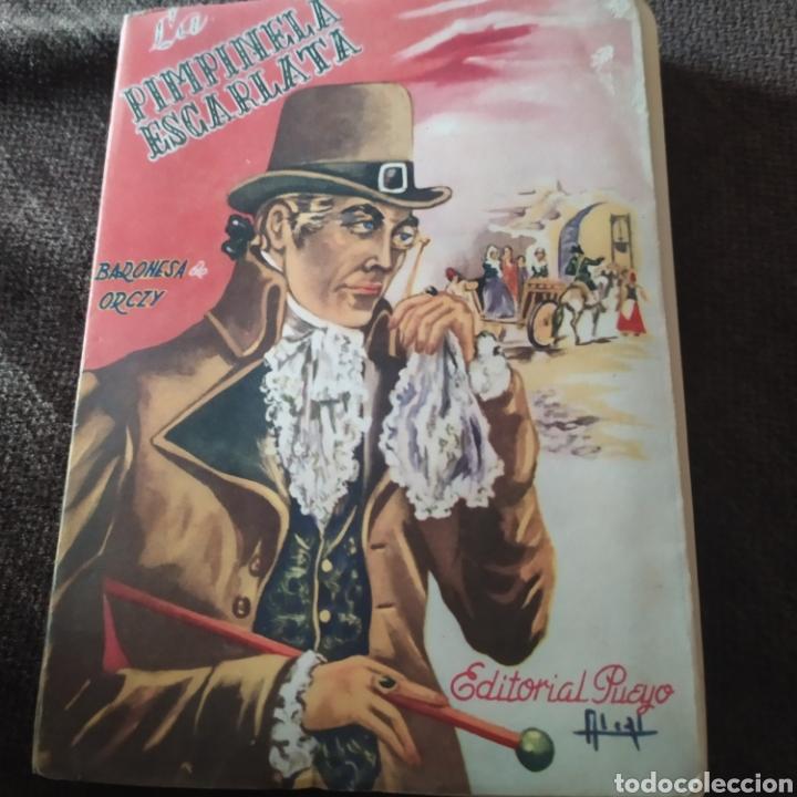 LA PINPINELA ESCARLATA EDITORIAL PUEYO 1950.PRIMER EDICION. (Libros Nuevos - Literatura - Narrativa - Novela Romántica)