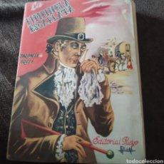 Libros: LA PINPINELA ESCARLATA EDITORIAL PUEYO 1950.PRIMER EDICION.. Lote 198047082