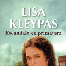 Libros: ESCANDALO EN PRIMAVERA DE LISA KLEYPAS - PENGUIN RANDOM HOUSE, 2019 (NUEVO). Lote 198787643