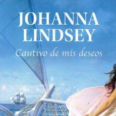 Libros: CAUTIVO DE MIS DESEOS DE JOHANNA LINDSEY - PENGUIN RANDOM HOUSE, 2020 (NUEVO). Lote 198788767