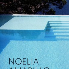 Libros: ARDIENTE VERANO DE NOELIA AMARILLO - ROCA EDITORIAL (NUEVO). Lote 198792782