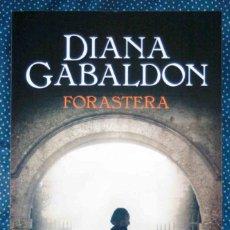 Libros: FORASTERA, SERIE OUTLANDER, DE DIANA GABALDON. Lote 199727008