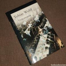 Libros: VIEJA ESCUELA - TOBIAS WOLFF, ALFAGUARA, 2005. Lote 203826685