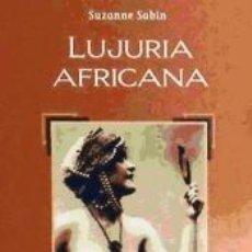 Libros: LUJURIA AFRICANA. Lote 204747162