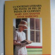 Libros: LIBRO LA SOCIEDAD LITERARIA DEL PASTEL DE PIEL DE PATATA DE GUERNSEY - ED. SALAMNDRA - M ANN SHAFFER. Lote 205724288