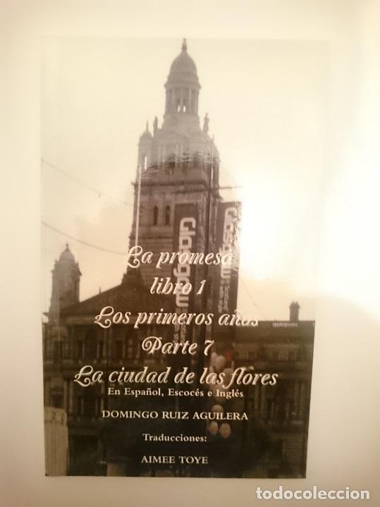 LA PROMESA LIBRO 1 LOS PRIMEROS AÑOS PARTE 7 LA CIUDAD DE LAS FLORES (Libros Nuevos - Literatura - Narrativa - Novela Romántica)
